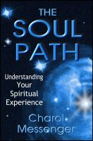 Cover for 'The Soul Path: Understanding Your Spiritual Experience'