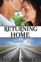 Cover for 'Returning Home (You Can`t Go Back)'