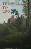 Cover for 'The Will To Live'