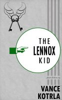 Cover for 'The Lennox Kid'