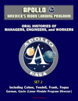 Cover for 'Apollo and America's Moon Landing Program - Oral Histories of Managers, Engineers, and Workers (Set 2) - Including Cohen, Fendell, Frank, Fuqua, Garman, Gavin (Lunar Module Program Director)'