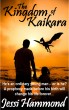 The Kingdom of Kaikara by Jessi Hammond