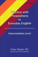 Cover for 'Practice with Prepositions in Everyday English, Intermediate Level'