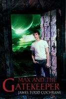 Cover for 'Max and the Gatekeeper'