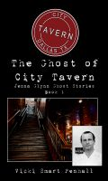 Cover for 'The Ghost of City Tavern'