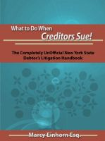 Cover for 'What To Do When Creditors Sue!'