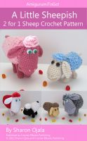 Cover for 'A Little Sheepish 2 for 1 Sheep Crochet Pattern'