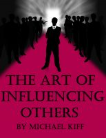 Cover for 'The Art of Influencing Others'