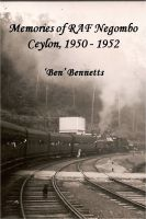 Cover for 'Memories of RAF Negombo Ceylon 1950 - 1952'