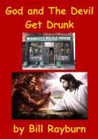 Cover for 'God and The Devil Get Drunk'