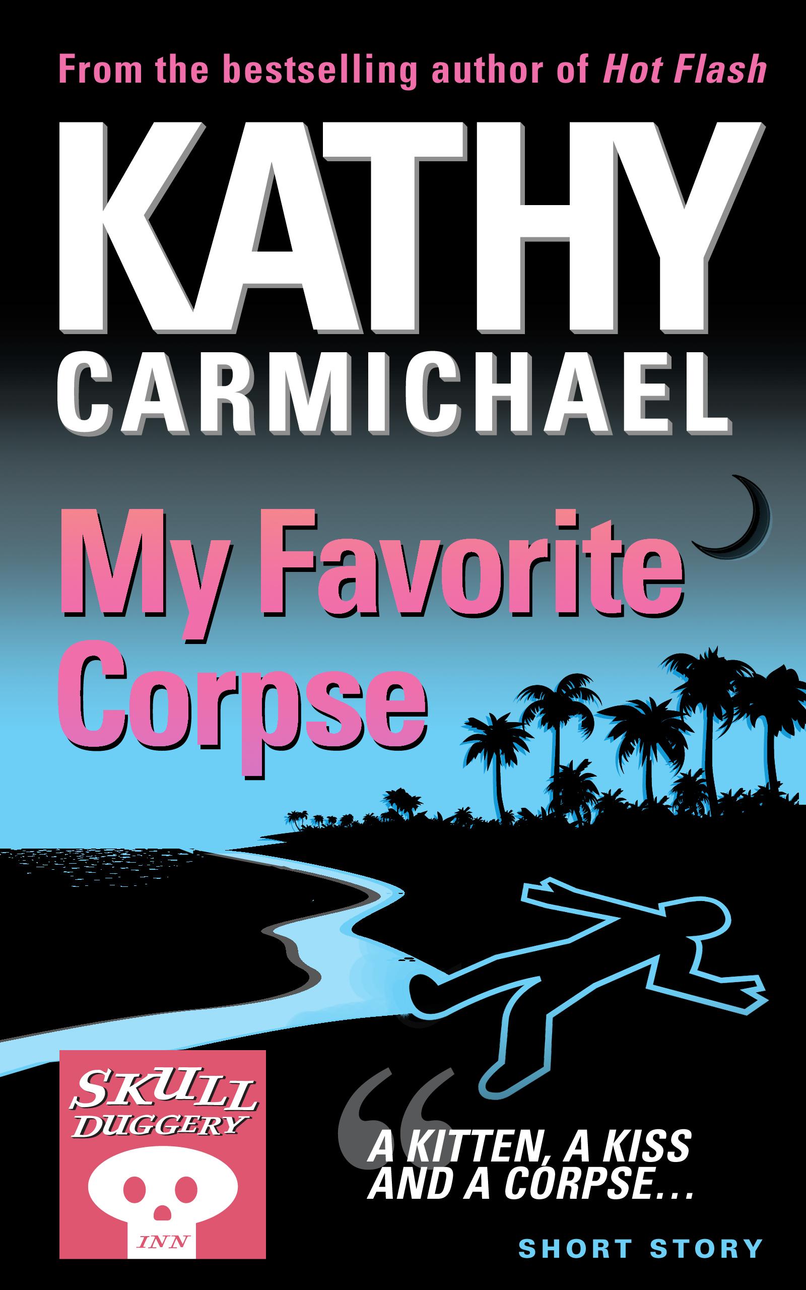 Kathy Carmichael - My Favorite Corpse (A Skullduggery Inn Short Story)