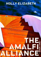 Cover for 'The Amalfi Alliance (Book One)'