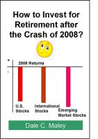 Cover for 'How to Invest for Retirement After the Crash of 2008'