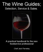 Cover for 'The Wine Guides; Selection, Service & Sales.'