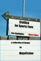 MojoFiction - Erotica for Sports Fans