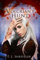 Cover for 'Volcrian's Hunt (The Cat's Eye Chronicles #3)'