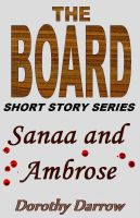 Cover for 'Sanaa and Ambrose (The Board Short Story Series)'