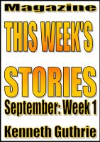 Cover for 'This Week's Stories (September, Week 1)'
