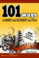 Cover for '101 Ways to Market  and Distribute Your Film'