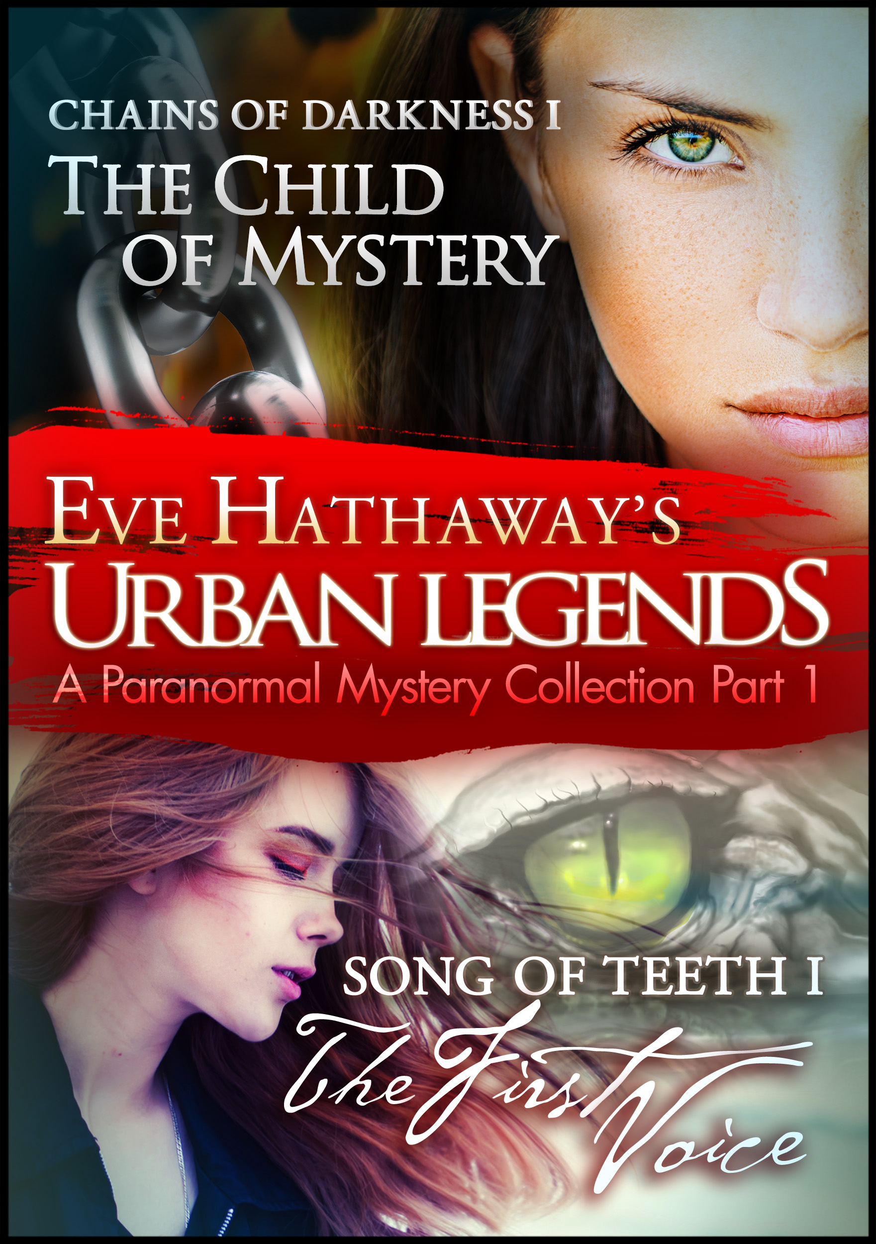 Eve Hathaway - Urban Legends: An Eve Hathaway's Paranormal Mystery Collection Part 1