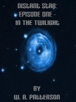 Cover for 'Distant Star: Episode One - In The Twilight'