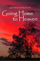 Cover for 'Going Home to Heaven'