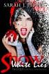 Snow White Lies by Sarah J Pepper