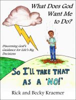 Cover for 'What Does God Want Me to Do? Discerning God's Guidance for Life's Big Decisions'