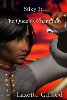 Cover for 'Silky 3: The Queen's Champion'