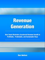 Cover for 'Revenue Generation:  Marketing  Advice to Accelerate Your Company's Revenue Growth'
