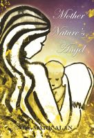 Cover for 'Mother Nature's Angel'