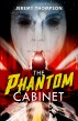 The Phantom Cabinet by Jeremy Thompson