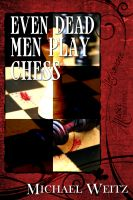 Cover for 'Even Dead Men Play Chess'