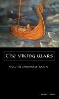 Cover for 'The Viking Wars (Carthal Chronicles Book #1)'