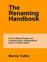 Cover for 'The Renaming Handbook: How to Wisely Change Your Company Name, Organizational Name or Product Name'