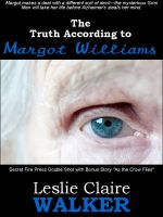 Cover for 'The Truth According to Margot Williams'