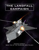 Cover for 'The Landfall Campaign - Book Two of the Nameless War Trilogy'