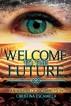 Welcome to the Future by Christina Escamilla