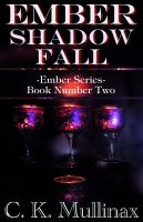 Cover for 'Ember Shadow Fall (Book Two)'