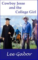 Cover for 'Cowboy Jesse and the College Girl'