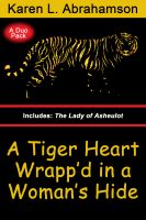 Cover for 'A Tiger Heart Wrapp'd in a Woman's Hide'