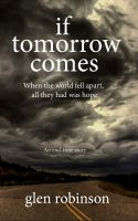 Cover for 'If Tomorrow Comes - 2012 Edition'
