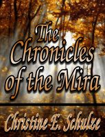 Cover for 'The Chronicles of the Mira'