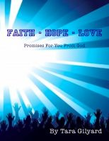 Cover for 'Faith - Hope - Love: Promises for you from God'