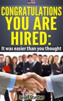 Cover for 'USA Congratulations You Are Hired: It was easier than you thought'