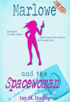 Cover for 'Marlowe and the Spacewoman'