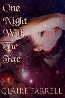 Claire Farrell - One Night With The Fae