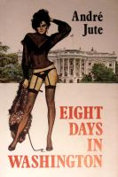 Cover for 'Eight Days in Washington'