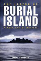 Cover for 'The Legend of Burial Island - the third Bean and Ab mystery'
