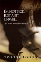 I'm Not Sick, Just A Bit Unwell cover